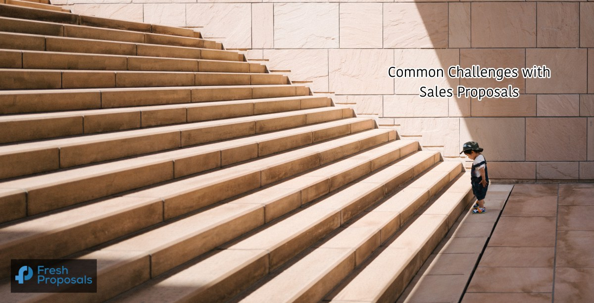 7 Challenges in Managing Sales Proposals & How to Overcome Those