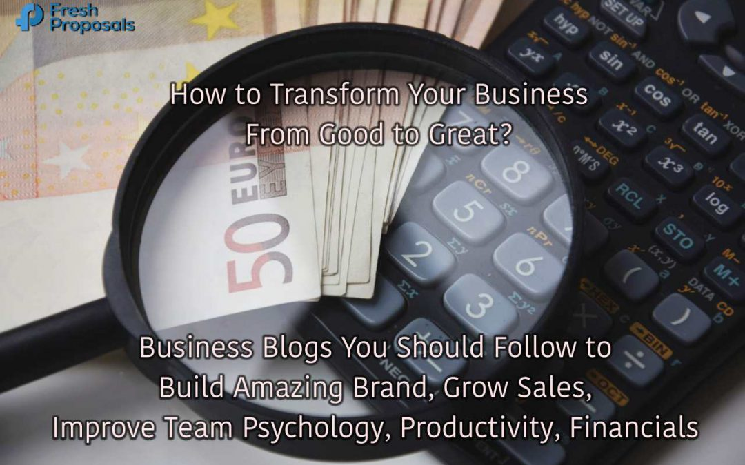 36 Business Blogs to Follow to Transform Your Business Growth
