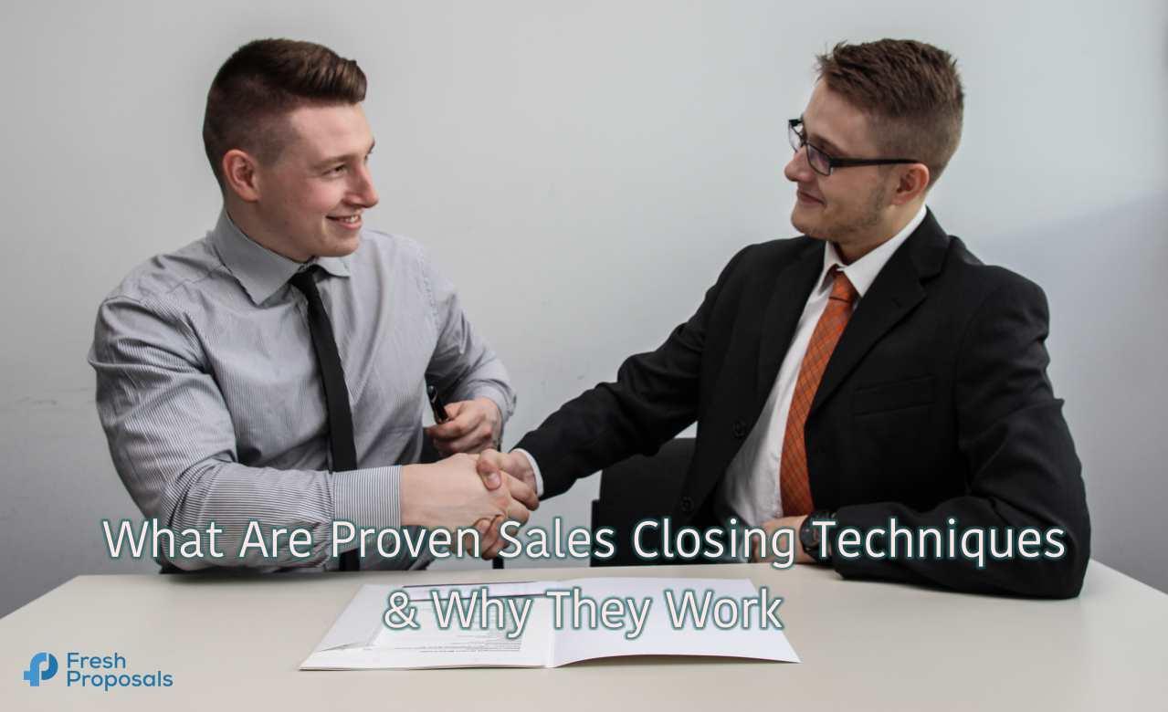 Sales Closing Techniques - FreshPropsoals