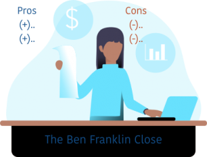 The Ben Franklin Close Sales Technique