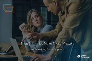 Mistakes Proposal Writers Make
