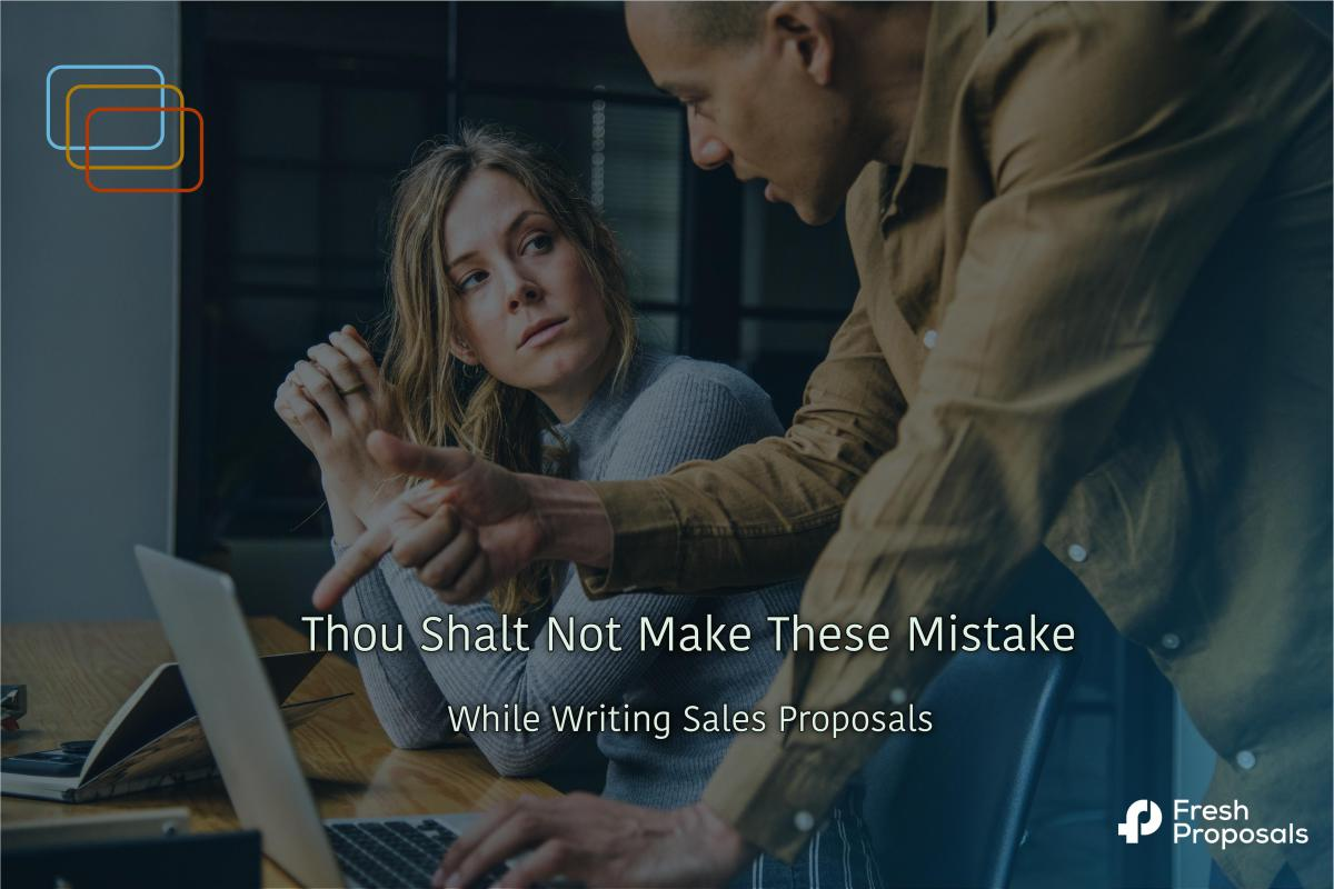 Mistakes Proposal Writers Make