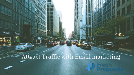 attract traffic with email marketing