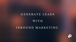 more leads with inbound marketing