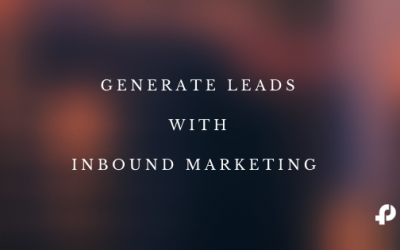 8 Tips to Generate More Inbound Leads & Grow Your Business
