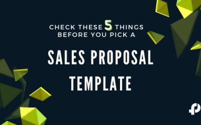 5 Things to Consider Before Choosing the Right Proposal Template