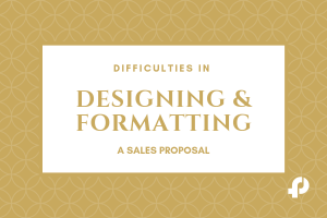 designing and formatting sales proposal