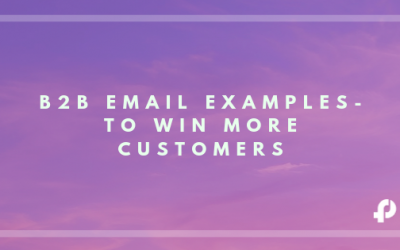 B2B Email Templates to Turn Visitors Into Paying Customers