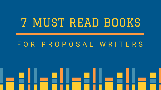7 Books for Proposal Writers to Write Better Proposals