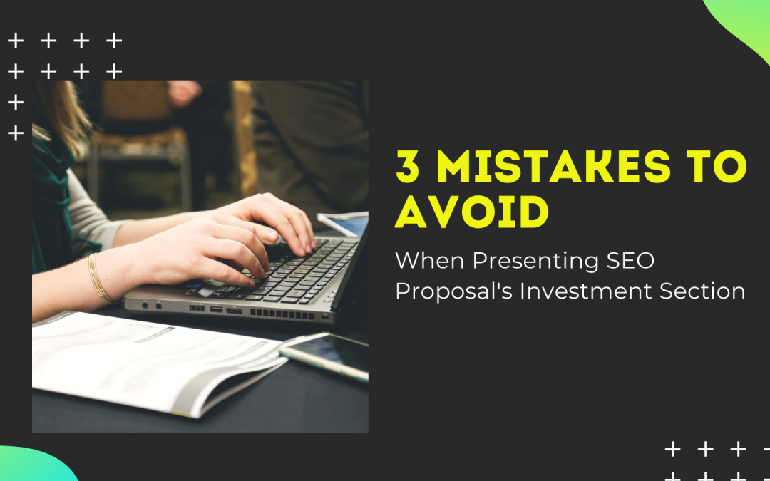 A Critical Review of SEO Proposal's Investment Section