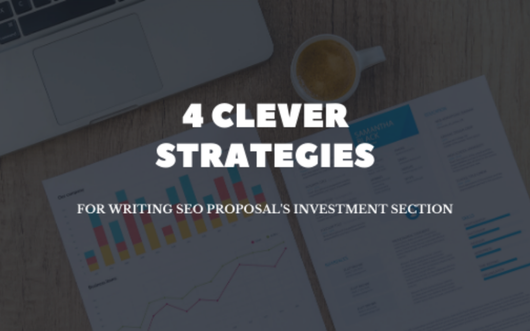 How to Write an Investment Section for SEO Proposal?