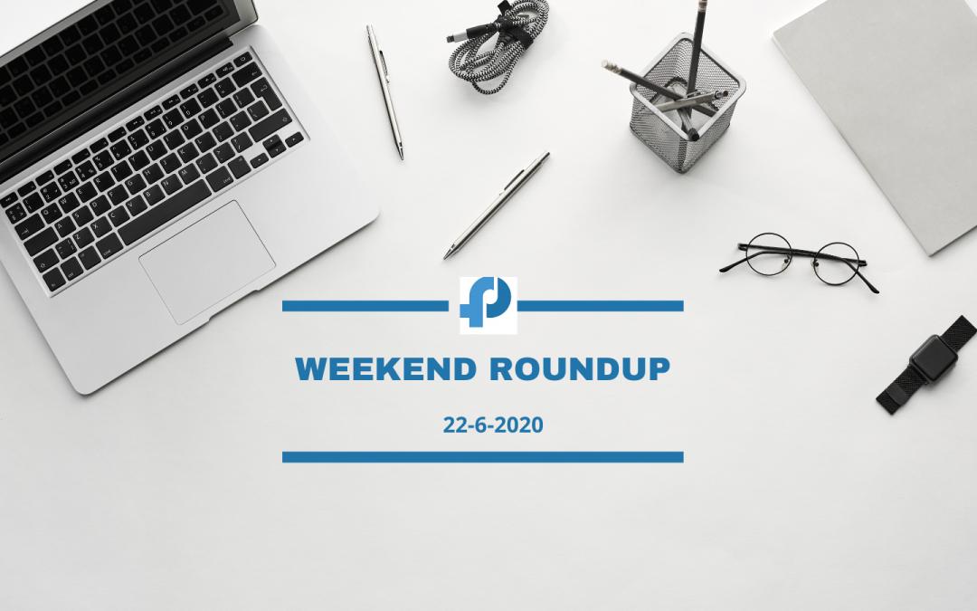 Weekend Roundup- June 22, 2020, Highlight- Coronavirus and Ethical Marketing