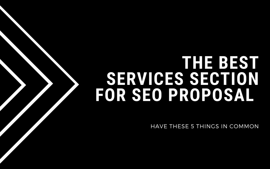 A Critical Review of SEO Proposal's Scope of Services Section