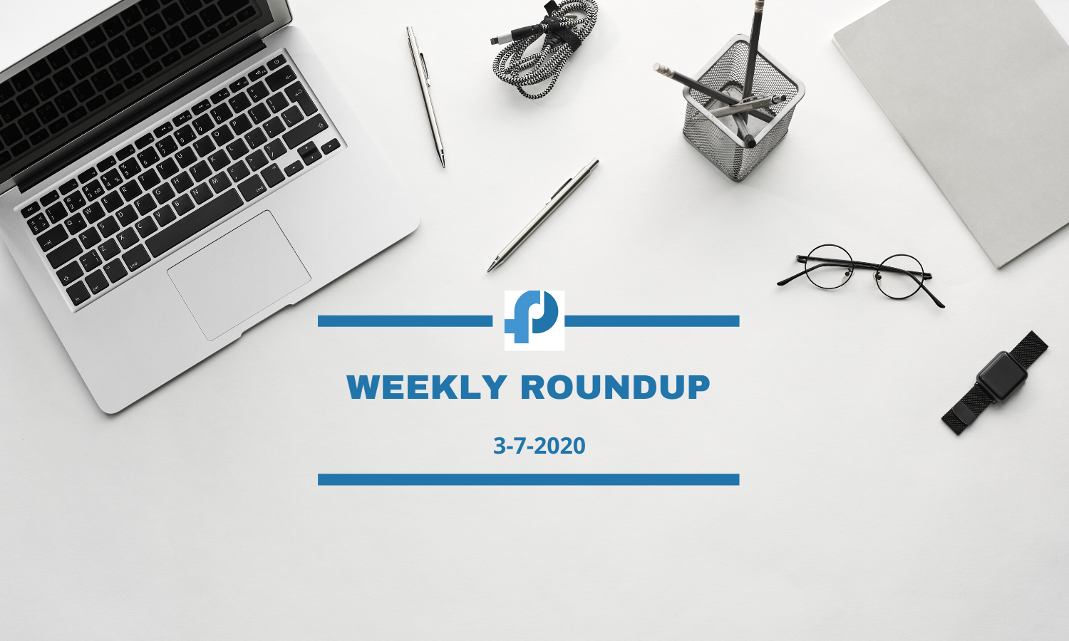 weekly roundup 3rd july 2020
