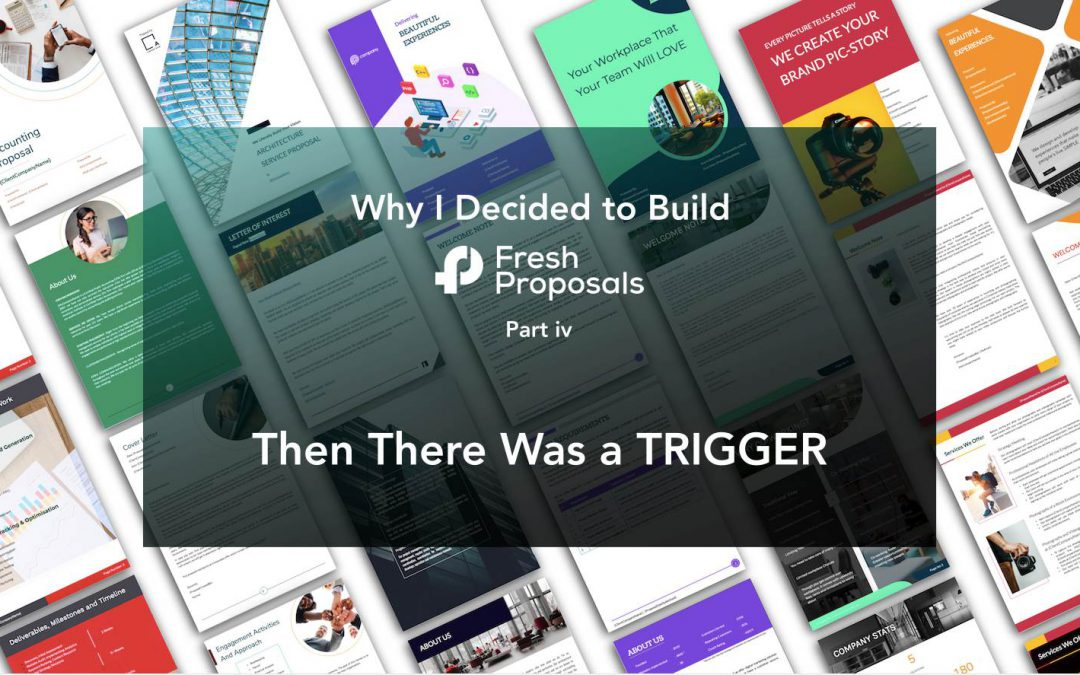 Fresh Proposals Story – The Major Trigger