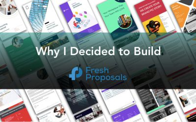 Why I Decided to Build Fresh Proposals Software?